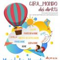 """""""Gira…mondo dei Diritti"""" un evento per celebrare il trentennale della Convenzione dei diritti dell'Infanzia e dell'Adolescenza"""