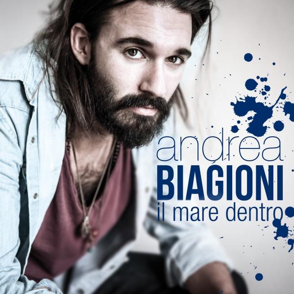 Andrea Biagioni - Il Mare Dentro